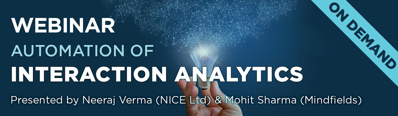 Automation of Interaction Analytics