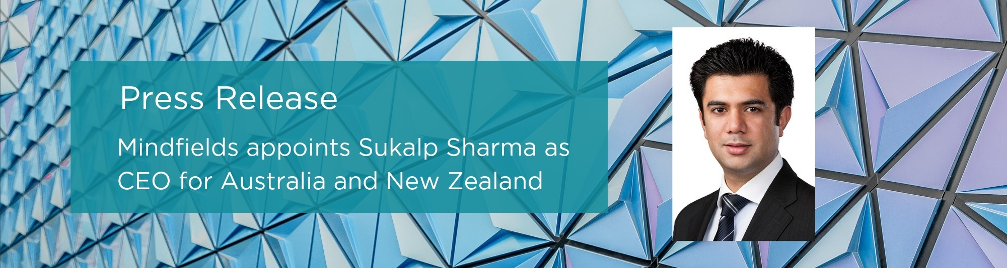 Mindfields appoints Sukalp Sharma as CEO for Australia and New Zealand