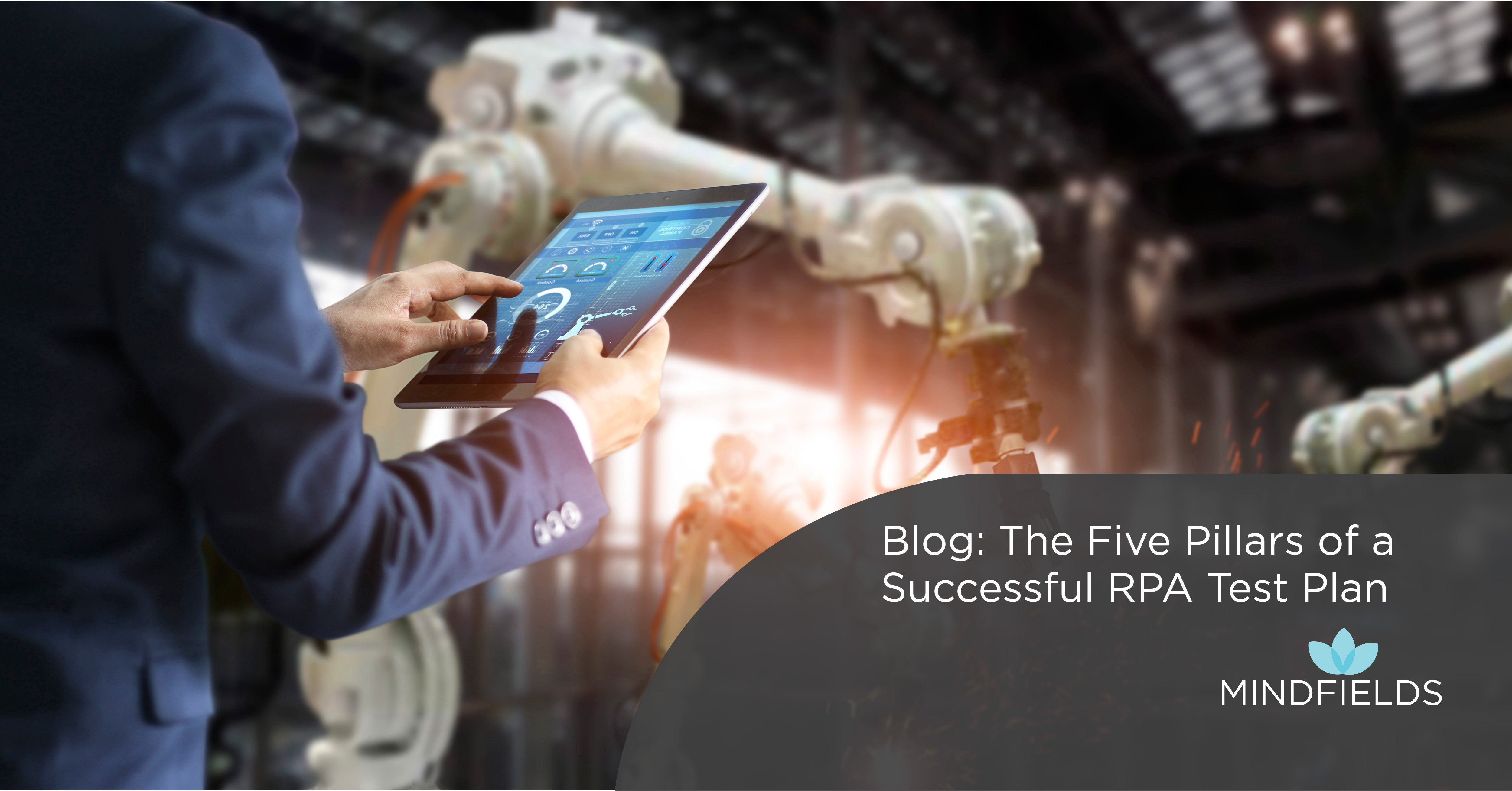 The Five Pillars of a Successful RPA Test Plan