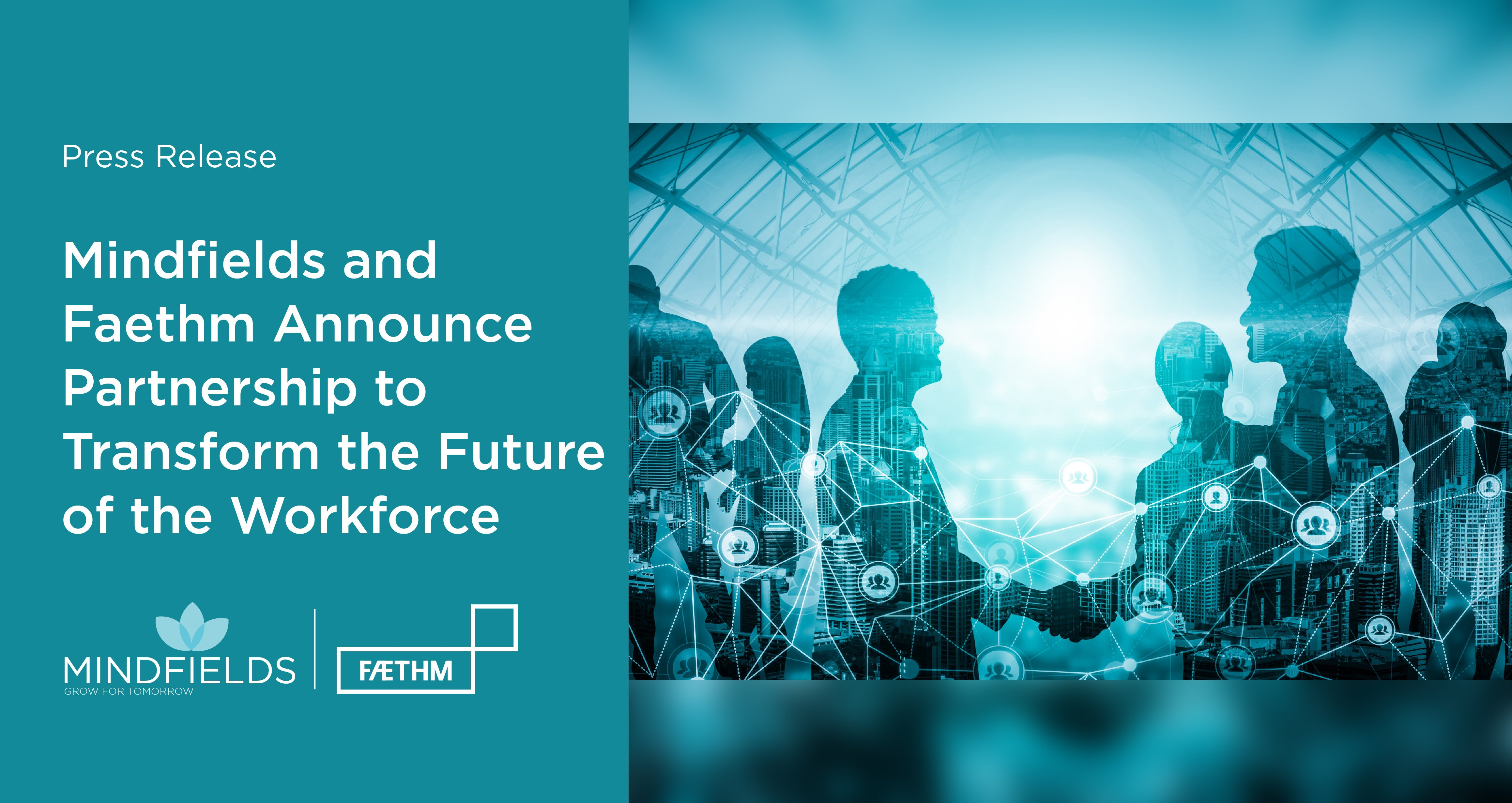 Mindfields and Faethm announce partnership to transform the future of the workforce