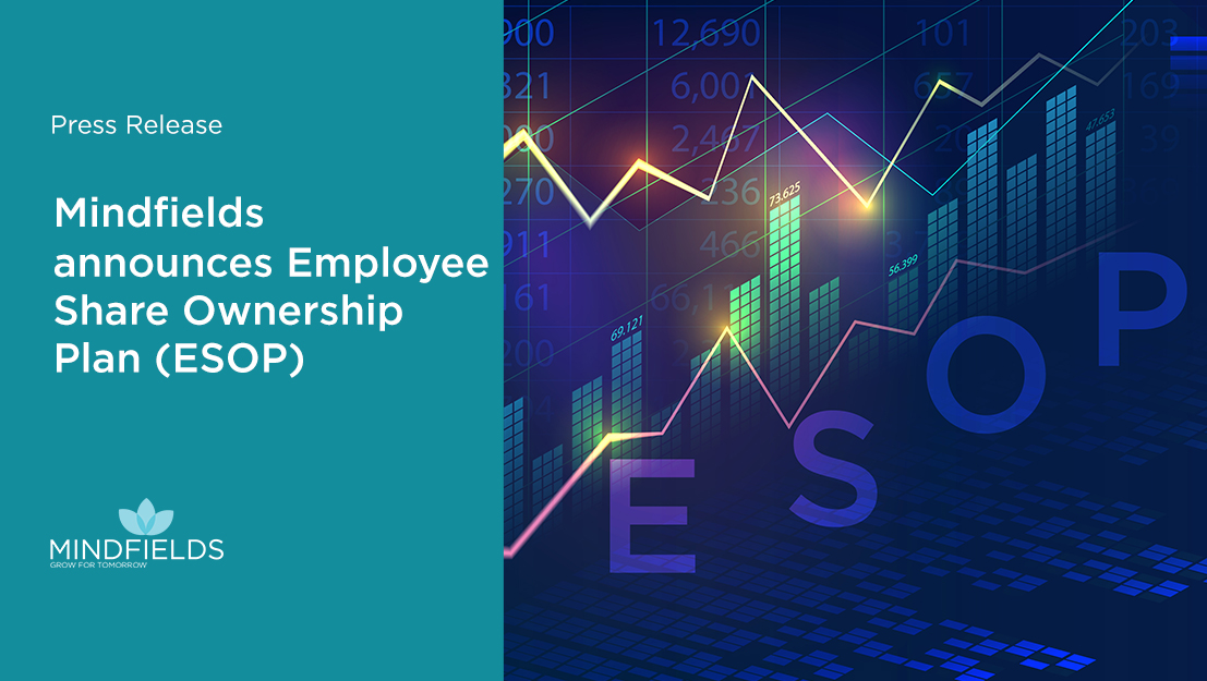 Mindfields announces Employee Share Ownership Plan (ESOP)