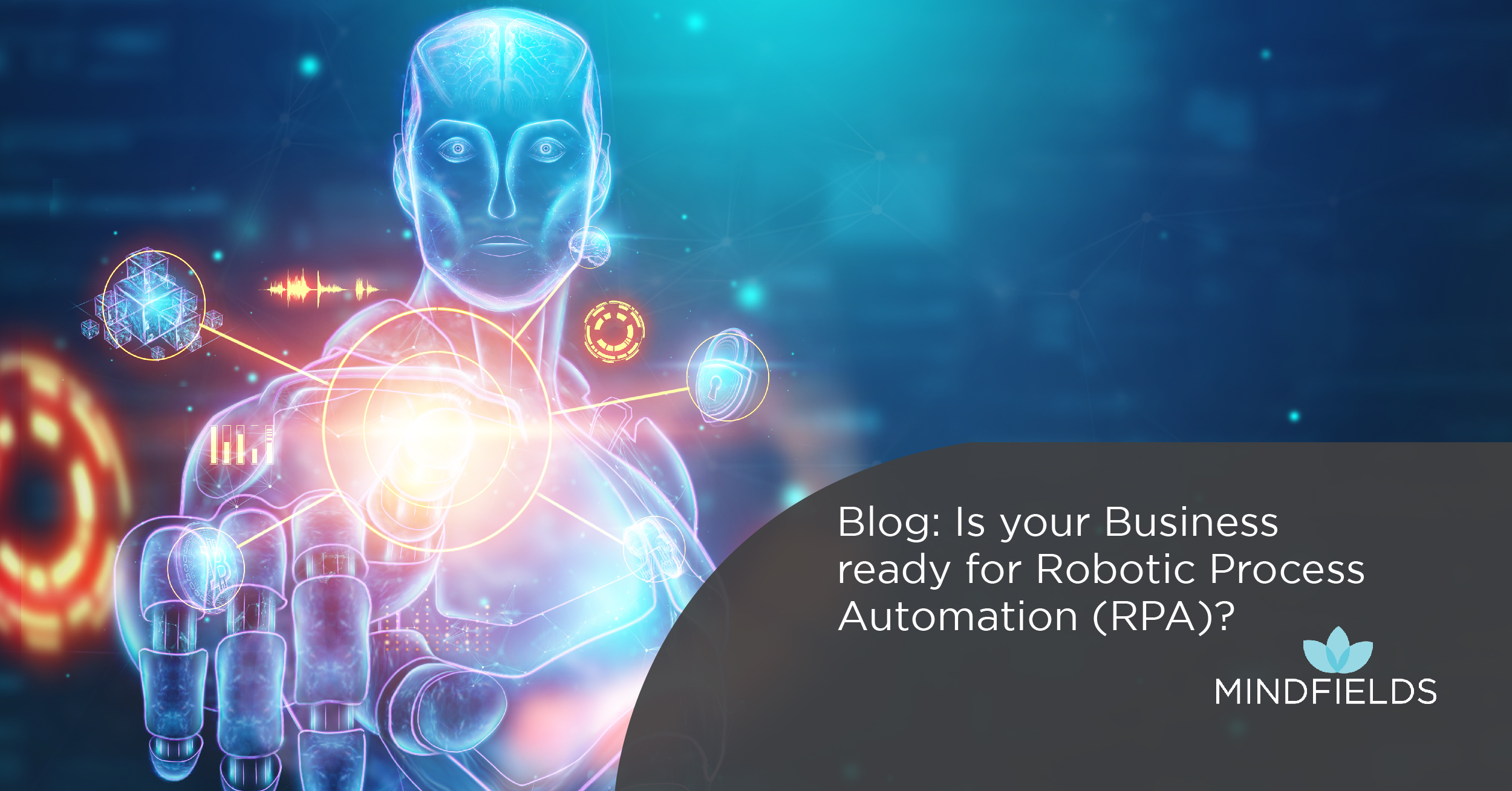 Is your Business ready for Robotic Process Automation (RPA)?